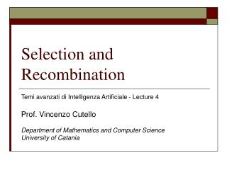 Selection and Recombination