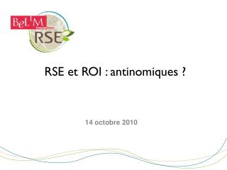 RSE et ROI : antinomiques ?