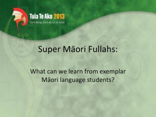 Super M?ori Fullahs: