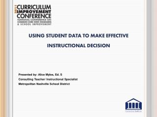 Using student data to make effective   instructional decision
