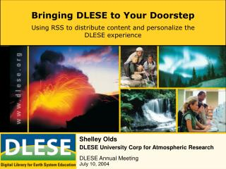 Bringing DLESE to Your Doorstep