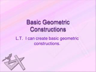 Basic Geometric Constructions