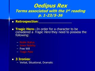 Oedipus Rex  Terms associated with the 1 st  reading p. 1-23/5-36
