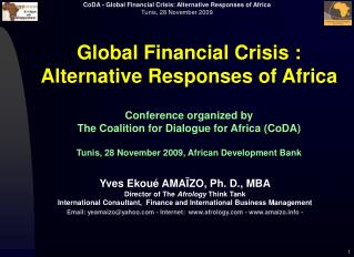 Global Financial Crisis :  Alternative Responses of Africa  Conference organized by