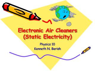 Electronic Air Cleaners (Static Electricity)