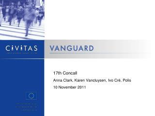17th Concall Anna Clark, Karen Vancluysen, Ivo Cré, Polis 10 November 2011