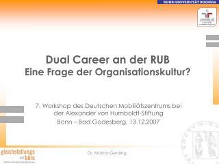 Dual Career an der RUB Eine Frage der Organisationskultur?