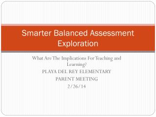 Smarter Balanced Assessment Exploration