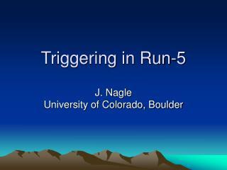 Triggering in Run-5