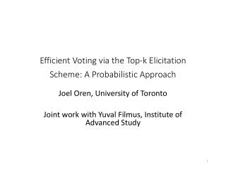 Efficient Voting via  the  T op-k  Elicitation Scheme: A Probabilistic Approach