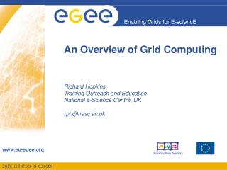 An Overview of Grid Computing
