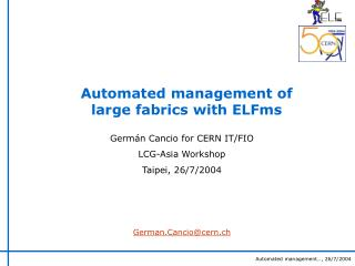 Automated management of large fabrics with ELFms