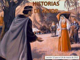 Lección 12 para el 24 de marzo de 2012