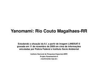 Yanomami: Rio Couto Magalhaes-RR