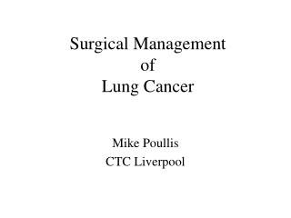 Surgical Management  of  Lung Cancer