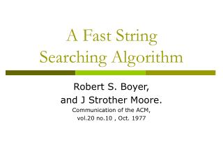 A Fast String  Searching Algorithm