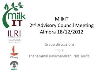 MilkIT 2 nd  Advisory Council Meeting Almora 18/12/2012