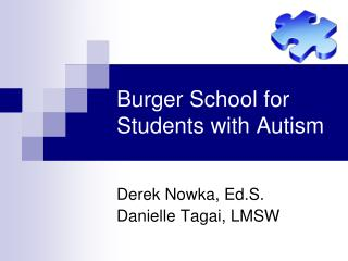 Burger School for Students with Autism
