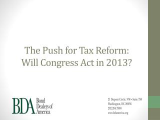 The Push for Tax Reform:  Will Congress Act in 2013?