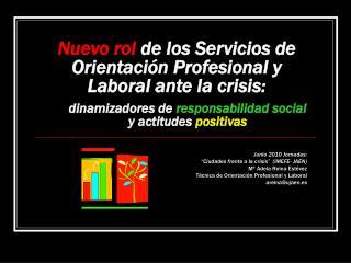 Nuevo rol  de los Servicios de Orientación Profesional y Laboral ante la crisis: