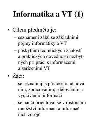Informatika a VT (1)