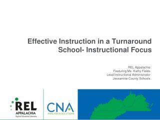 Effective Instruction in a Turnaround School- Instructional Focus