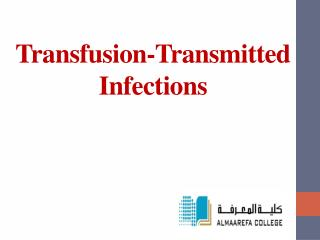 Transfusion-Transmitted  Infections