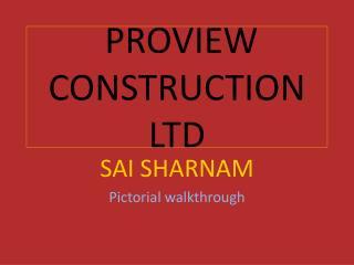 PROVIEW CONSTRUCTION LTD