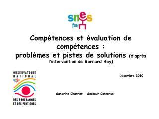 D � cembre 2010  Sandrine Charrier - Secteur Contenus