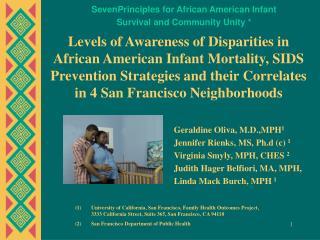 Geraldine Oliva, M.D.,MPH 1 Jennifer Rienks, MS, Ph.d (c)  1  Virginia Smyly, MPH, CHES  2