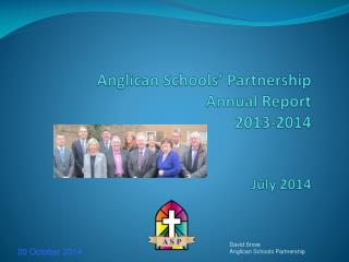 Anglican Schools' Partnership Annual Report 2013-2014 July 2014