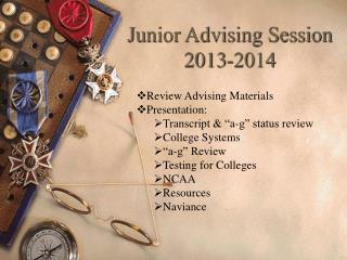 Junior Advising Session  2013-2014