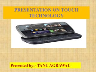 Presented by:- TANU AGRAWAL