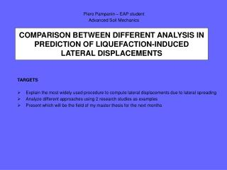 COMPARISON BETWEEN DIFFERENT ANALYSIS IN PREDICTION OF LIQUEFACTION-INDUCED LATERAL DISPLACEMENTS