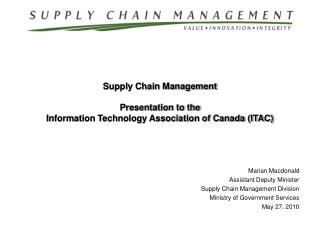 Marian Macdonald Assistant Deputy Minister Supply Chain Management Division