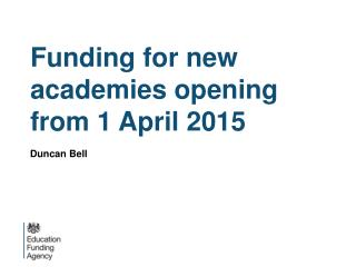 Funding for new academies opening from 1 April 2015