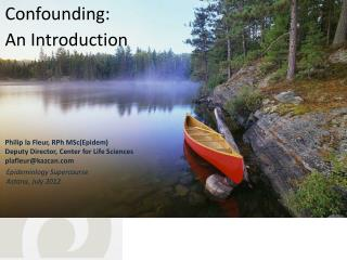 Confounding:  An Introduction