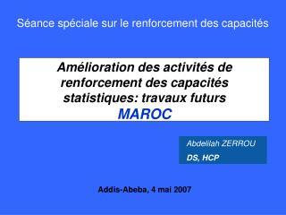 Amélioration des activités de renforcement des capacités statistiques: travaux futurs MAROC
