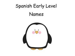 Spanish Early Level