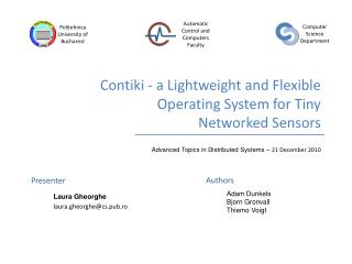 Contiki - a Lightweight and Flexible  Operating System for Tiny  Networked Sensors