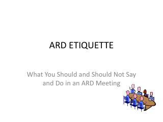 ARD ETIQUETTE