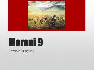 Moroni  9