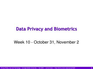 Data Privacy and Biometrics