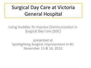 Surgical Day Care at Victoria General Hospital
