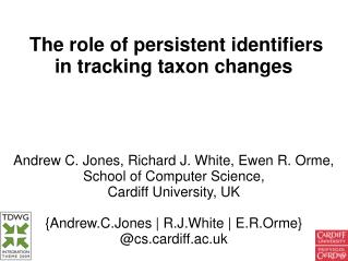 The role of persistent identifiers in tracking taxon changes