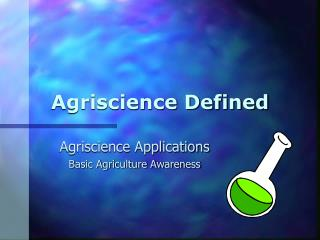 Agriscience Defined