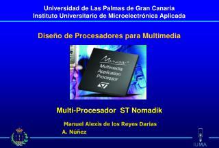 Multi-Procesador  ST Nomadik