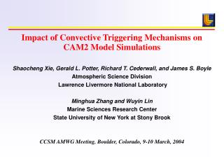 Impact of Convective Triggering Mechanisms on CAM2 Model Simulations