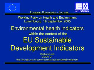 Environmental health indicators within the context of the EU Sustainable Development Indicators