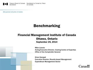 Benchmarking Financial Management Institute of Canada Ottawa, Ontario  September 25 , 2014